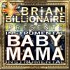 Baby Mama (Instrumental) - Single