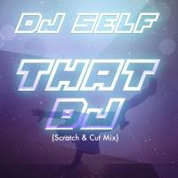 That DJ (Scratch & Cut Mix) - Single Mp3 Download