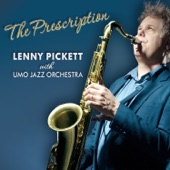 Lenny Pickett - A Sad State of Affairs