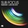 Timewarp - Sub Focus
