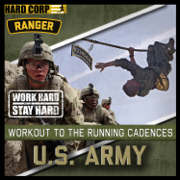 Workout to the Running Cadences U.S. Army Rangers - The U.S. Army Rangers - The U.S. Army Rangers