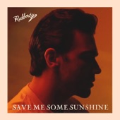 Rafferty - Save Me Some Sunshine