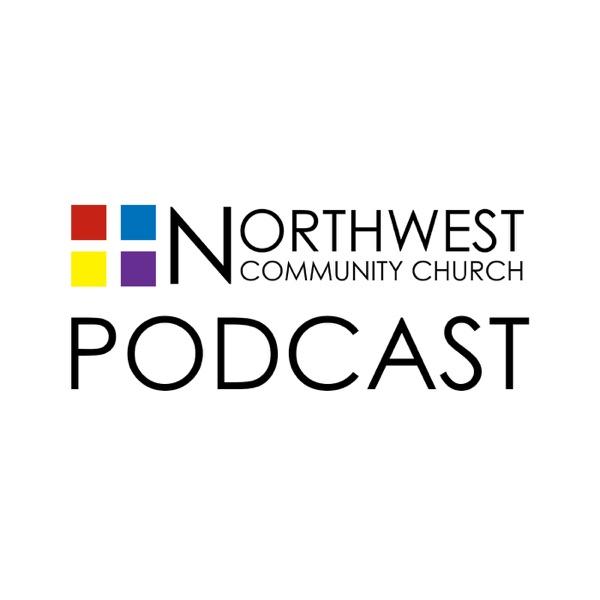 Northwest Community Church - Sermon Podcast