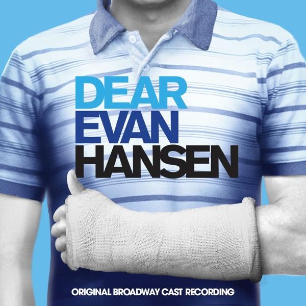 Dear Evan Hansen (Original Broadway Cast Recording) Various Artists album cover