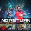 No Return - Single - Natural Black & Prestige