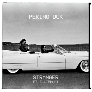 Peking Duk - Stranger feat. Elliphant