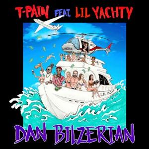 Dan Bilzerian (feat. Lil Yachty) - Single