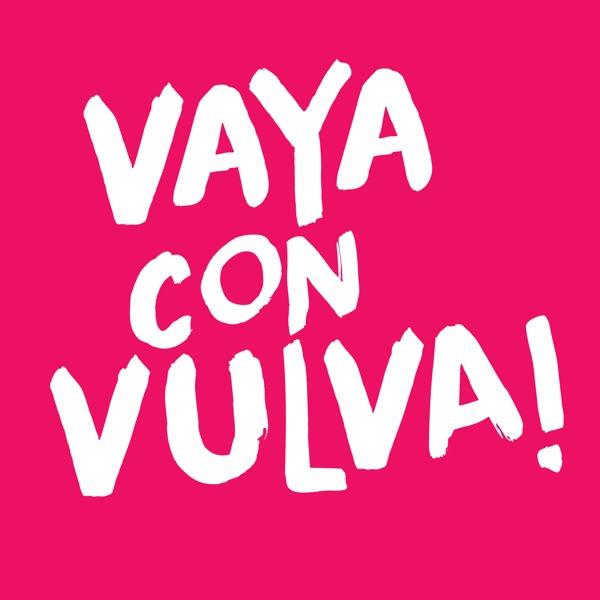 Vaya Con Vulva