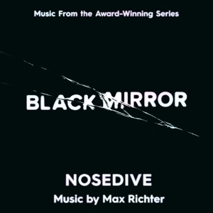 Black Mirror: Nosedive (Music from the Original TV Series) Mp3 Download