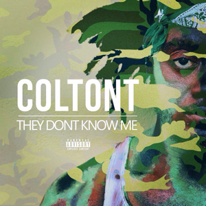 ColtonT - They Don't Know Me
