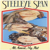 Steeleye Span - All Around My Hat (2009 Remaster)