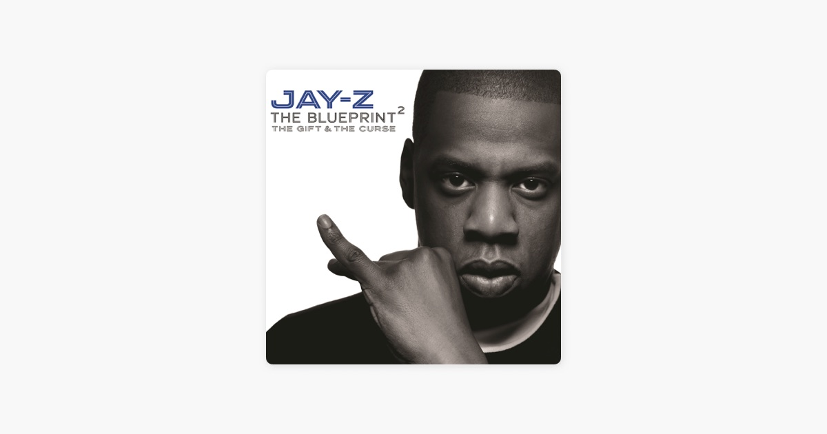 The blueprint 2 the gift the curse by jay z on itunes the blueprint 2 the gift the curse by jay z on itunes malvernweather Gallery
