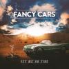 Set Me On Fire - Single, Fancy Cars