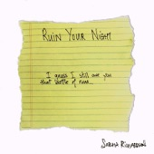 Sorcha Richardson - Ruin Your Night