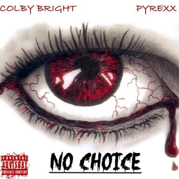 No Choice (feat. PyRexx) - Single