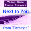 Next to You From Parasyte - Video Game Piano Players mp3