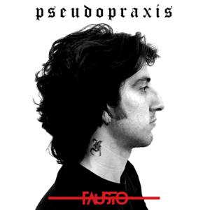 Fausto - Pseudopraxis - EP