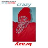 Crazy Brazy (feat. A$AP Rocky, A$AP Twelvyy & Key) - Single