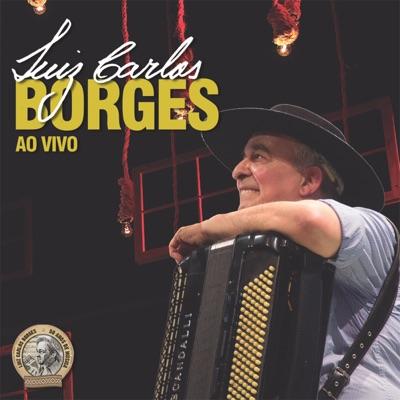 Luiz Carlos Borges (Ao Vivo) - Luiz Carlos Borges
