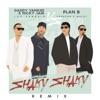 Shaky Shaky (Remix) - Single, Daddy Yankee, Nicky Jam & Plan B