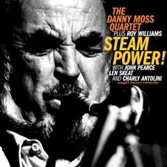 Steampower! (feat. John Pearce, Len Skeat & Charly Antolini)