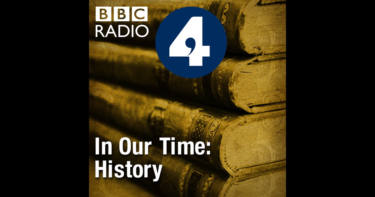 In Our Time: History by BBC on iTunes