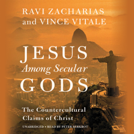 Jesus Among Secular Gods: The Countercultural Claims of Christ (Unabridged) audiobook