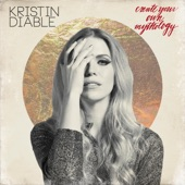 Kristin Diable - Time Will Wait