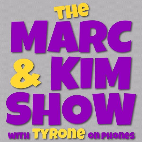 The Marc & Kim Show