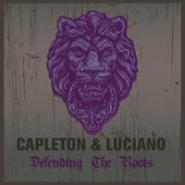Capleton & Luciano Defending the Roots