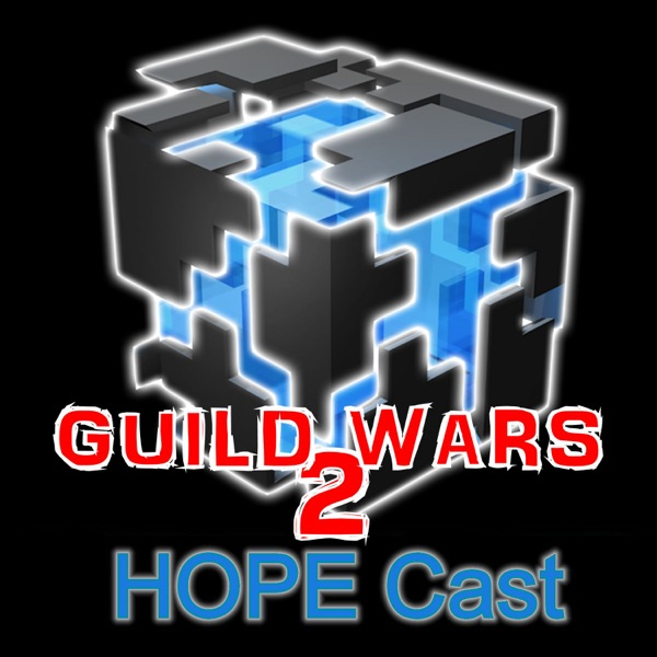 Guild Wars 2 HOPE Cast