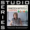 Heaven Everywhere (Medium Key Performance Track Without Background Vocals) - Francesca Battistelli