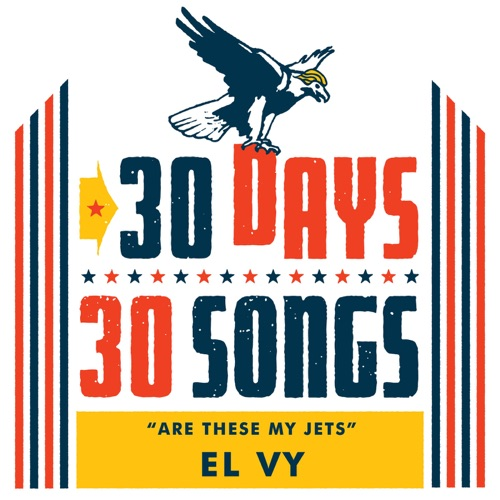 EL VY - Are These My Jets (30 Days, 30 Songs) - Single