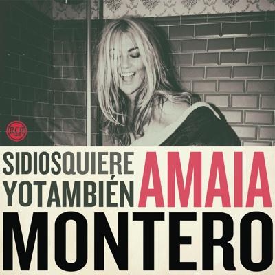 Si Dios Quiere Yo También - Amaia Montero album