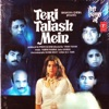 Teri Talash Mein Original Motion Picture Soundtrack