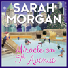 Miracle on 5th Avenue: From Manhattan with Love, Book 3 (Unabridged) - Sarah Morgan