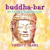 Buddha-Bar Twenty Years (feat. Ravin & Bob Sinclar)