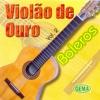 Boleros, Vol. 2 - Banda Violão de Ouro
