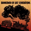 Bannermen of Lost Generations - Stoner Train