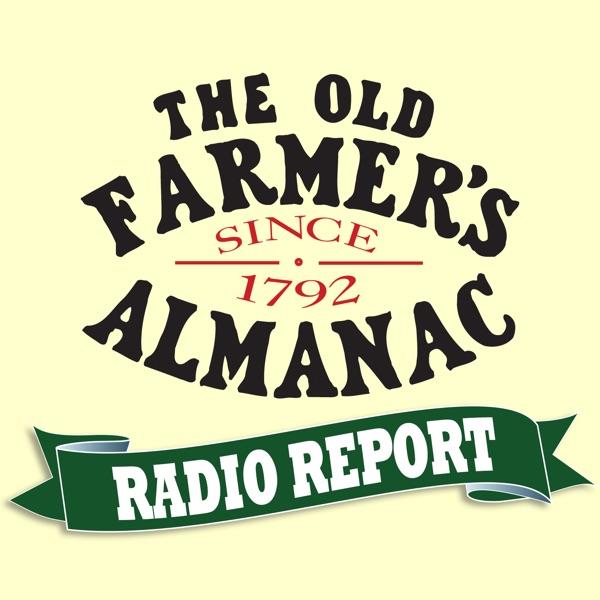 The Old Farmer's Almanac Radio Report