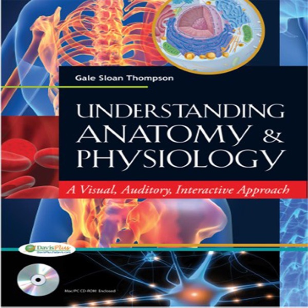 Understanding Anatomy and Physiology – Podcast – Podtail