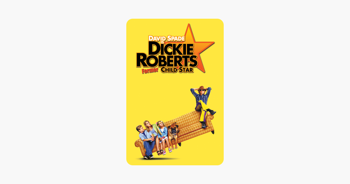 Dickie Roberts Former Child Star On Itunes