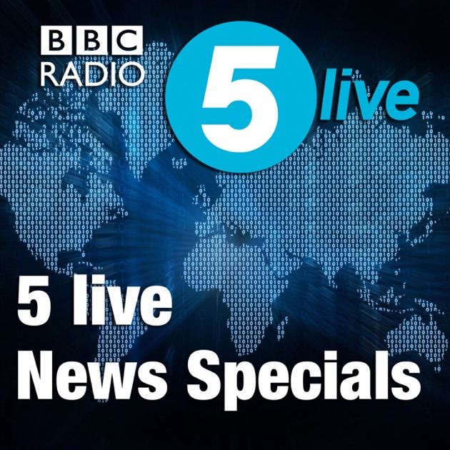 5 Live News Specials By Bbc On Apple Podcasts