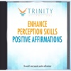 Enhance Perception Skills Affirmations - EP - Trinity Affirmations