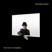 Download You Want It Darker - Leonard Cohen Mp3 free