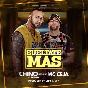 Sueltate Mas (feat. MC Ceja) - Single Mp3 Download