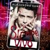 Sirope Vivo, Alejandro Sanz