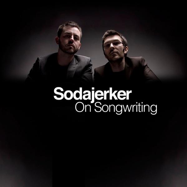 Sodajerker On Songwriting