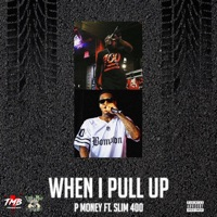 When I Pull Up (feat. Slim 400) - Single Mp3 Download