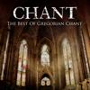 Chant: The Best of Gregorian Chant - WordHarmonic
